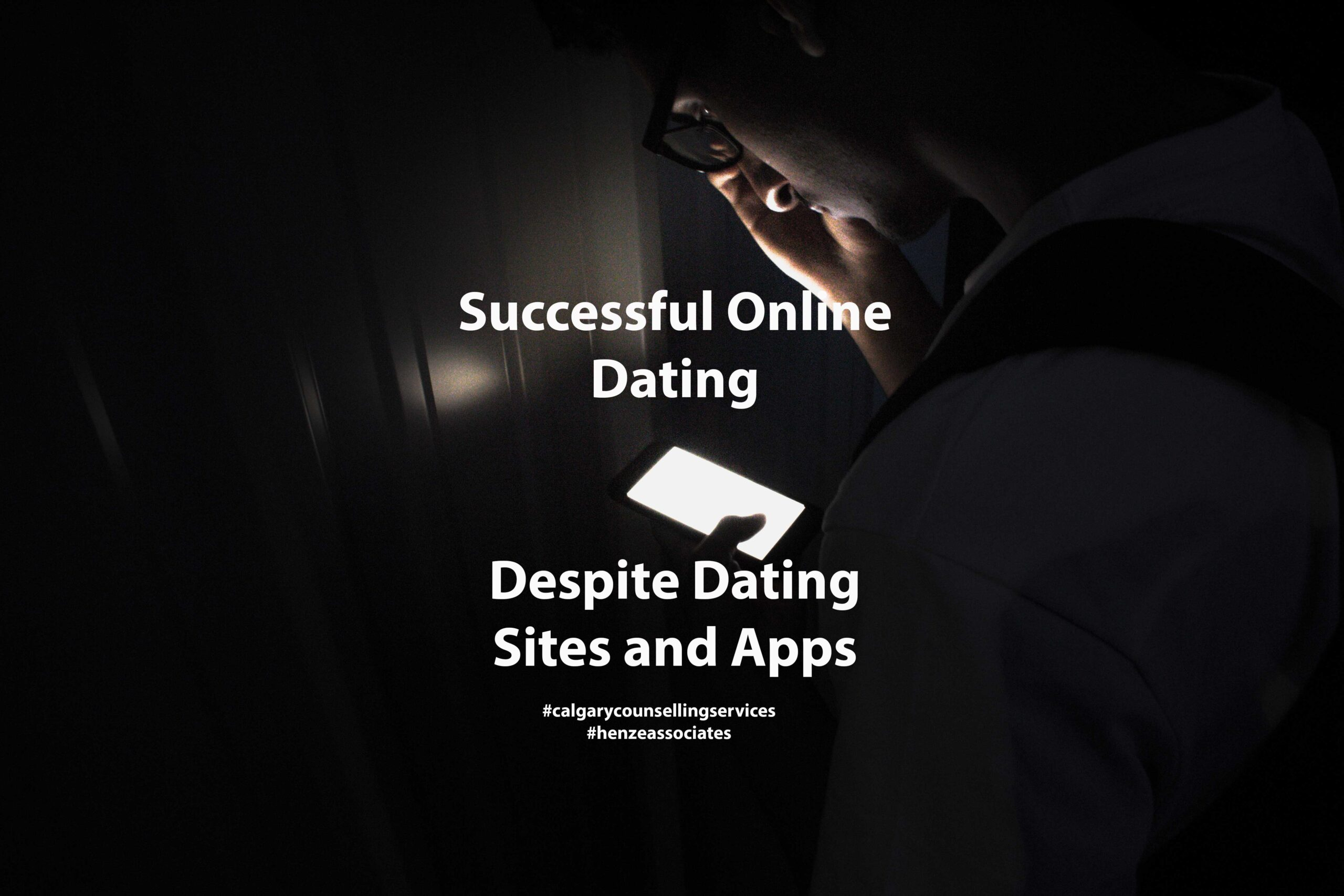 calgary counselling services article title image man on dating app site